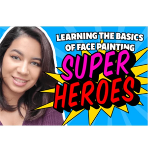 Webinar: How to Face Paint Supheroes With Kathy Vergara