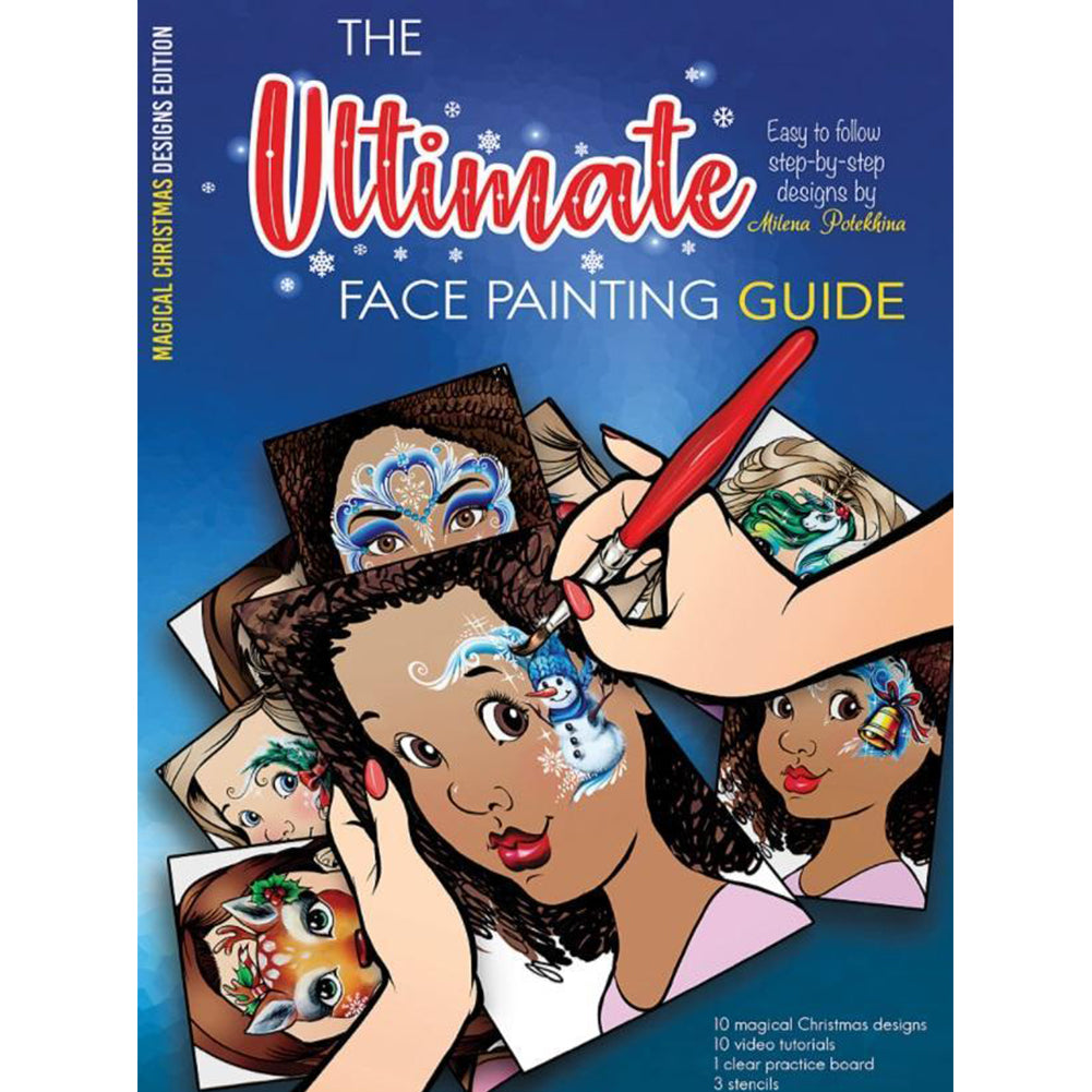 Sparkling Faces The Ultimate Face Painting Guide - Magical Christmas Designs by Milena Potekhina