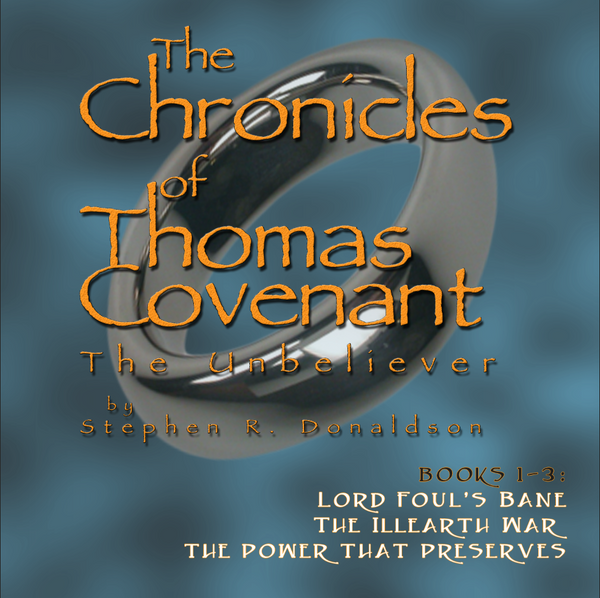The Chronicles of Thomas Covenant, The Unbeliever, The Complete Trilogy