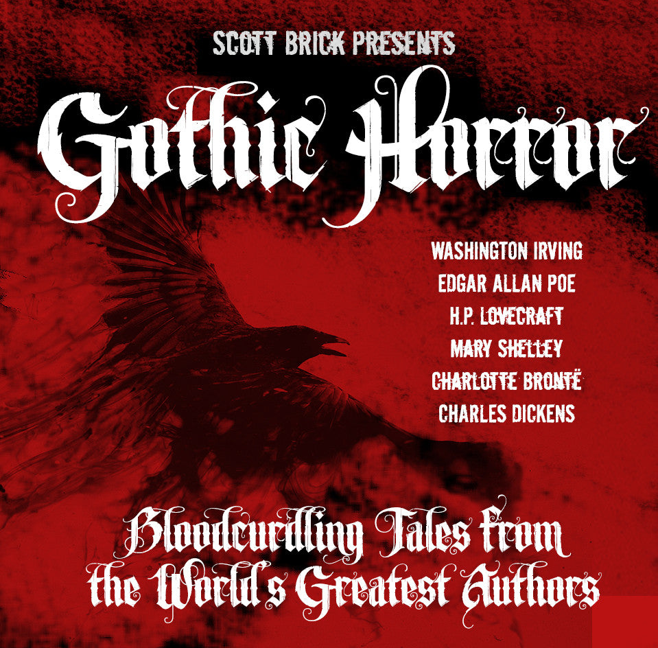 Gothic Horror: Bloodcurdling Tales From The World's Greatest Authors