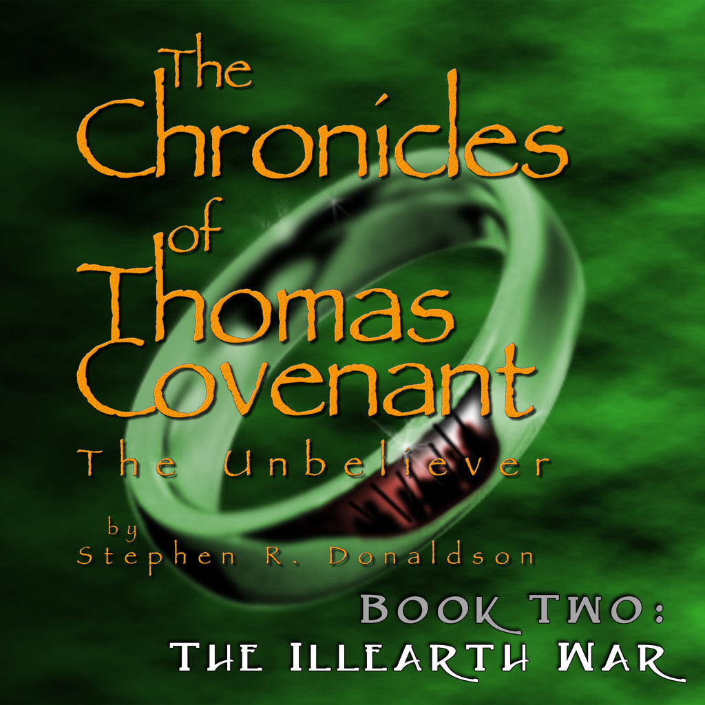 The Chronicles of Thomas Covenant, Book 2: The Illearth War