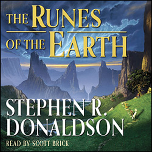 The Last Chronicles of Thomas Covenant, Book 1: The Runes of the Earth (Audible ONLY)