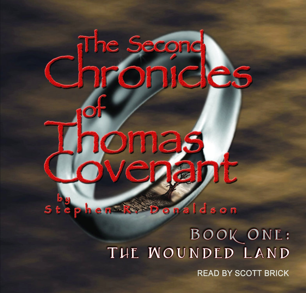 The Second Chronicles of Thomas Covenant, Book 1: The Wounded Land