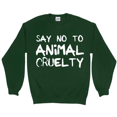 Men's Say No To Animal Cruelty Sweatshirt - PrimaVegan