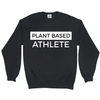 Women's Plant Based Athlete Sweatshirt - PrimaVegan