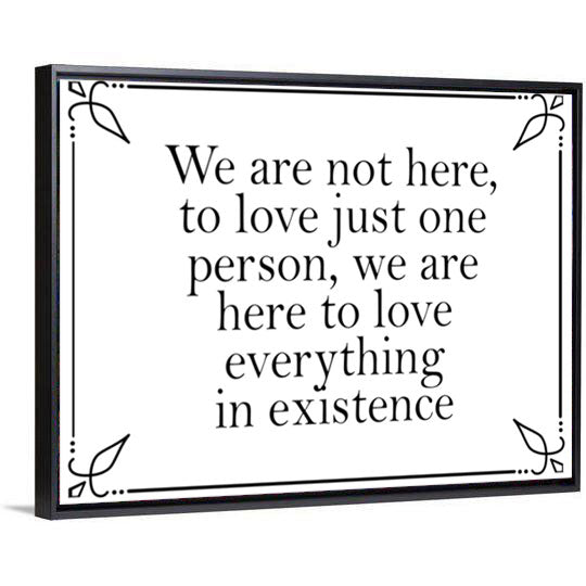 Love Everything In Existence Canvas - PrimaVegan