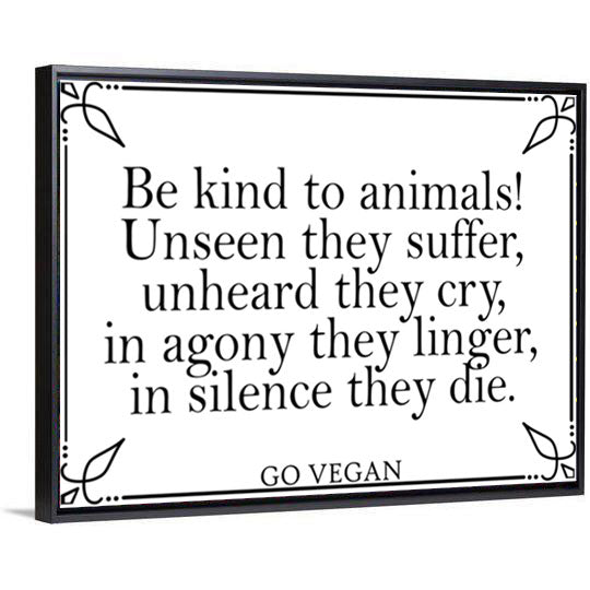 Be Kind To Animals Canvas - PrimaVegan