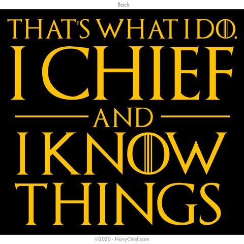 """I Chief and I Know Things"" Long Sleeve Tee, Black"