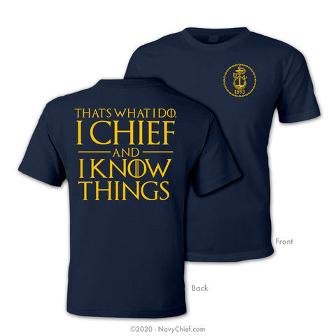 """I Chief and I Know Things"" T-shirt, Navy"