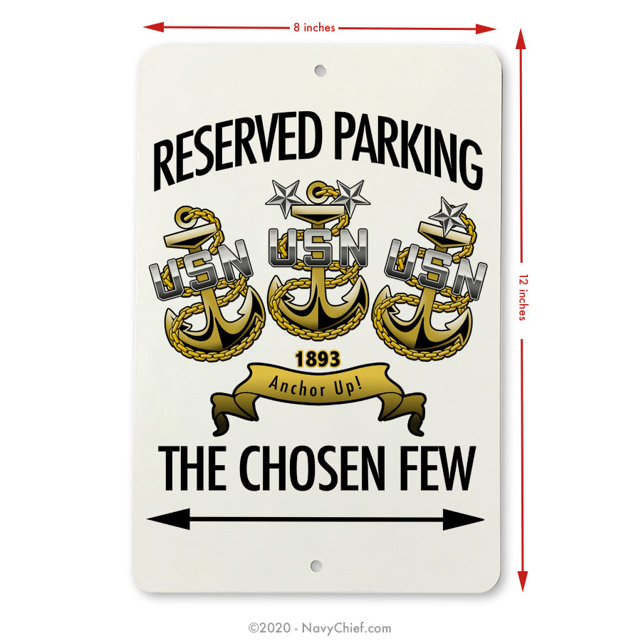 """Chosen Few"" Aluminum Parking Sign - NavyChief.com - Navy Pride, Chief Pride."