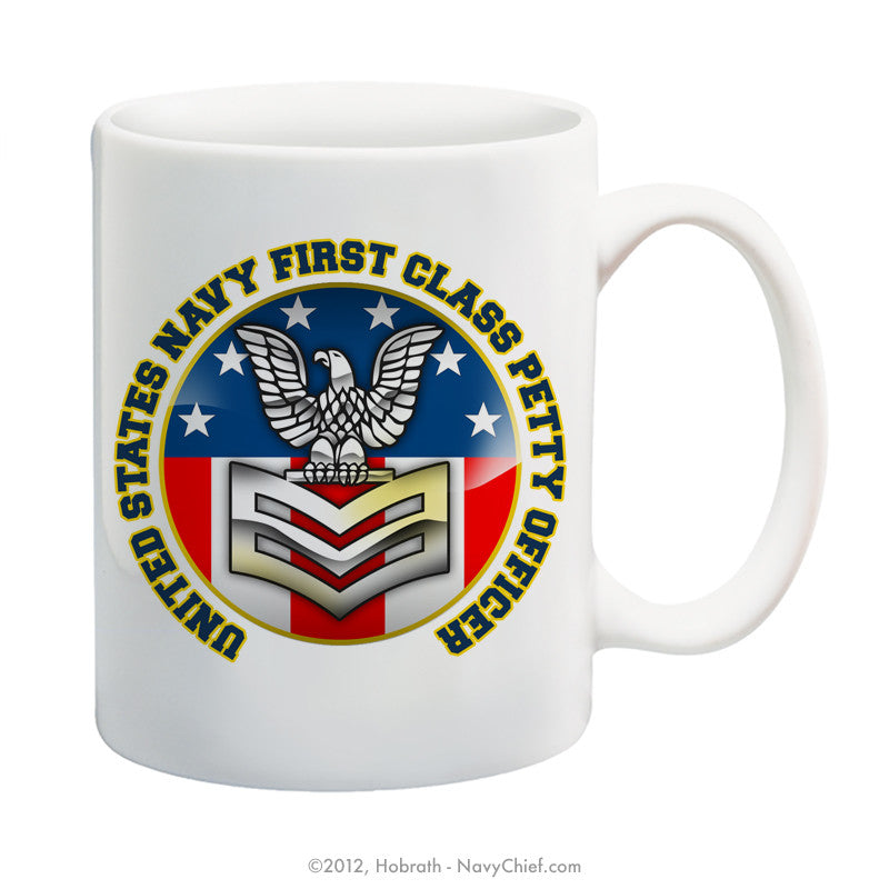 """United States Navy First Class Petty Officer"" 15 oz Coffee Mug - NavyChief.com - Navy Pride, Chief Pride."