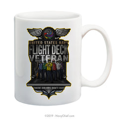 """Flight Deck Veteran"" - 15 oz Coffee Mug - NavyChief.com - Navy Pride, Chief Pride."