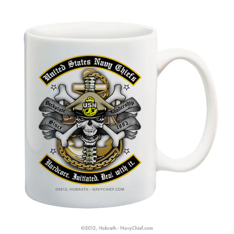 """United States Navy Chiefs - Hardcore. Initiated. Deal with it."" 15 oz Coffee Mug"