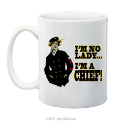 """Lady Chief"" - 15 oz Coffee Mug - NavyChief.com - Navy Pride, Chief Pride."