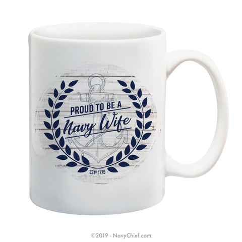 """Navy Wife"" Farmhouse - 15 oz Coffee Mug - NavyChief.com - Navy Pride, Chief Pride."