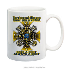 """Once a Chief, Always a Chief"" 15 oz Coffee Mug - NavyChief.com - Navy Pride, Chief Pride."