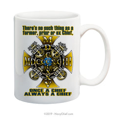 """Always a Chief"" - 15 oz Coffee Mug - NavyChief.com - Navy Pride, Chief Pride."