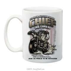 """Retired Biker"" - 15 oz Coffee Mug - NavyChief.com - Navy Pride, Chief Pride."