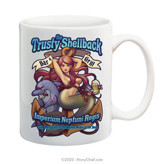 """The Trusty Shellback Bar & Grill"" - 15 oz Coffee Mug - NavyChief.com - Navy Pride, Chief Pride."