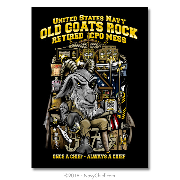 "18"" x 24"" Retired CPO ""Old Goats Rock"" Poster - NavyChief.com - Navy Pride, Chief Pride."