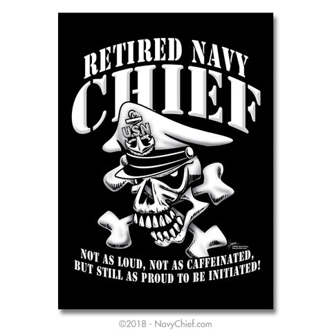 "18"" x 24"" Navy Chief ""Retired"" Skull Poster - NavyChief.com - Navy Pride, Chief Pride."