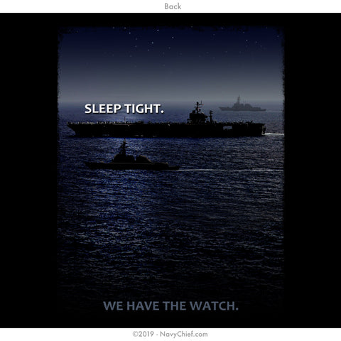 """Sleep tight. We have the watch."" T-shirt, Black"
