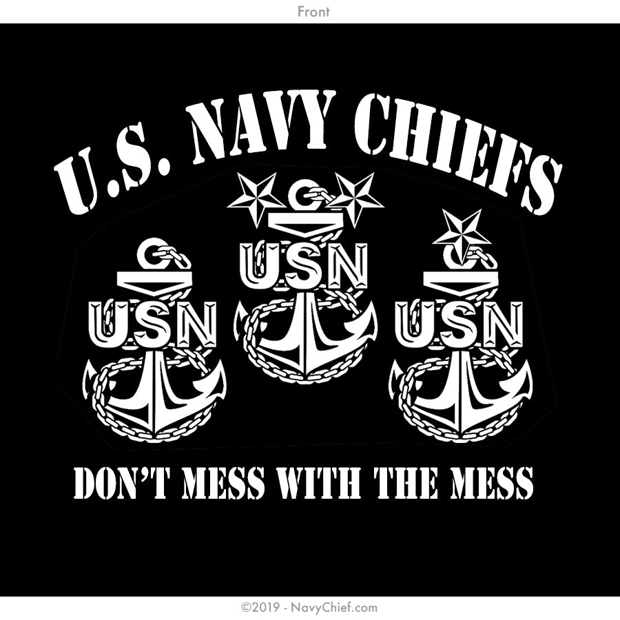 """Don't Mess with the Mess"" Zippered Hooded Sweatshirt, Black - NavyChief.com - Navy Pride, Chief Pride."