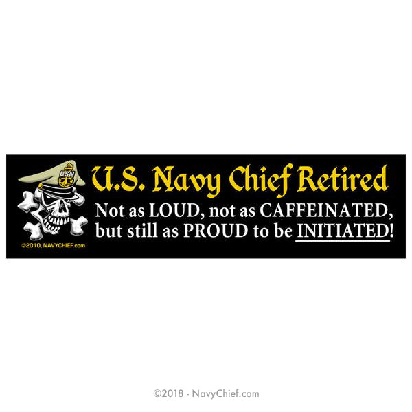 "3"" x 11.5"" ""Navy Chief Retired"" Bumper Sticker - NavyChief.com - Navy Pride, Chief Pride."