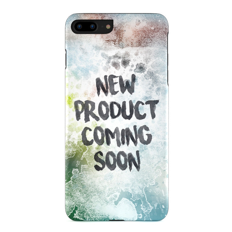 New Product Coming Soon. Phone Cases and Covers.