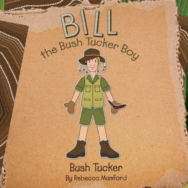 Book - Bill the Bush Tucker Boy