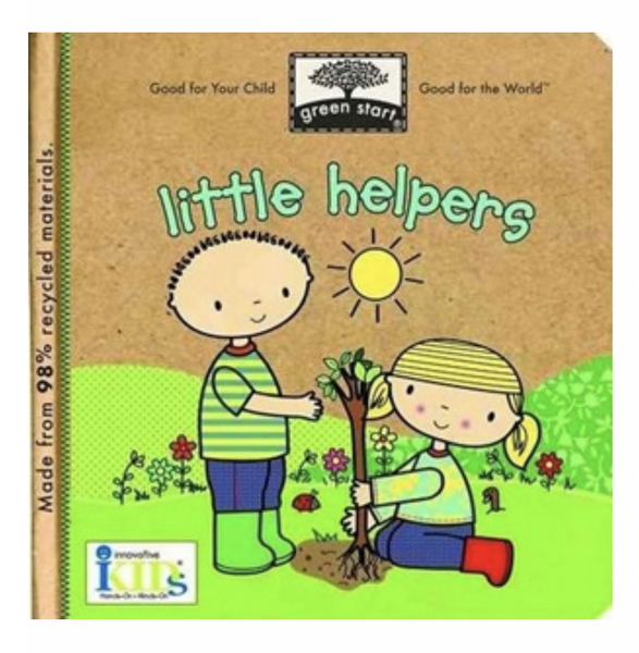 Green Start Book - Little Helpers by Jillian Phillips