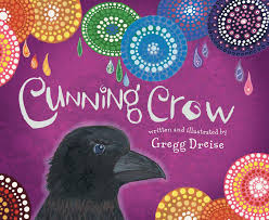 Book - Cunning Crow by Greg Dreise