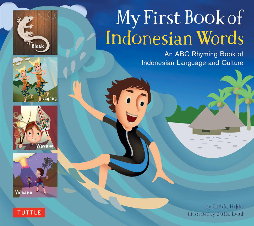 Language Book - My First Book of Indonesian Words, An ABC Rhyming Book by Fay-Lin Wu