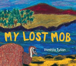 Book - My Lost Mob by Venetia Tyson Pre order for January