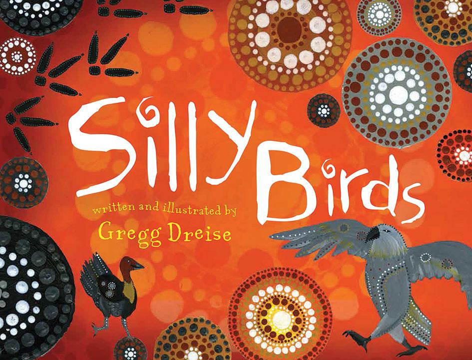 Book - Silly Birds by Gregg Dreise