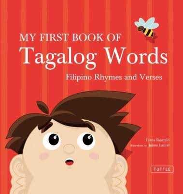 Language Book-My First Book of Tagalog Words by Liana Romulo - Filipino Rhymes and Verses