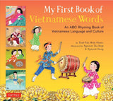 My First Book of Vietnamese Words An ABC Rhyming Book of Vietnamese Language Culture by Thi Minh Tran Phuoc