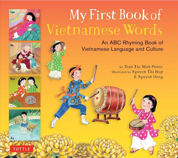 Language Book-My First Book of Vietnamese Words An ABC Rhyming Book of Vietnamese Language Culture