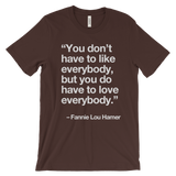 "Fannie Lou ""Love Everybody"" Unisex t-shirt"