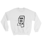 Mississippi is America Sweatshirt
