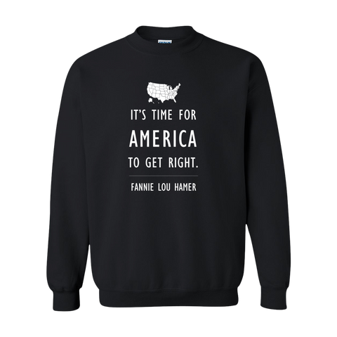 "Fannie Lou ""Get Right"" Sweatshirt"