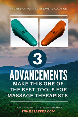 Thumbsavers Advance Massage Therapy Tool - 3 Advancements