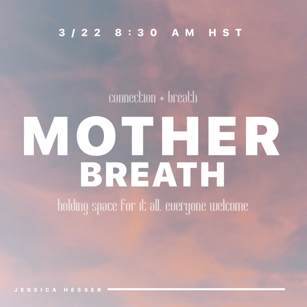 Mother Breath: Free Online Gathering