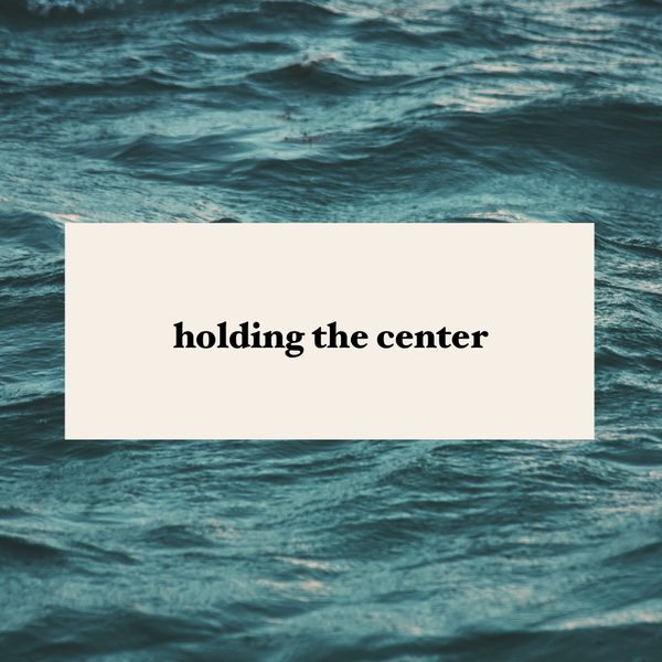 Holding the Center - Mother Breath Online Gathering