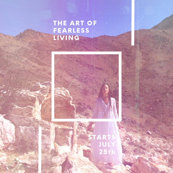 The Art of Fearless Living