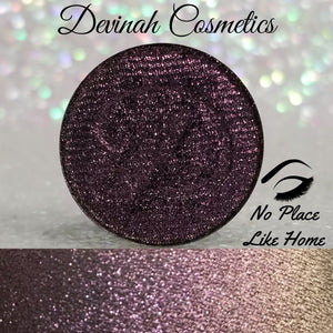 NO PLACE LIKE HOME Pressed Pigment