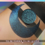 I'LL BE TENDER, I'LL BE GENTLE Pressed Pigment