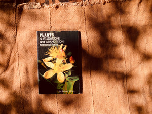 Plants of Yellowstone and Grand Teton Nation Parks