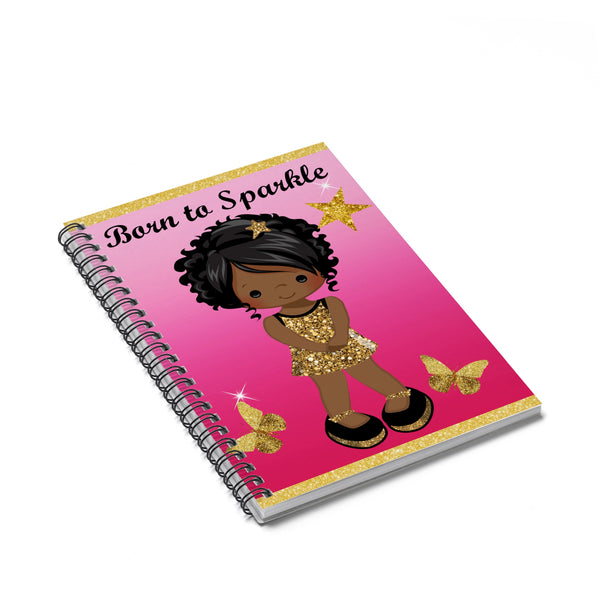 Born to Sparkle Spiral Notebook