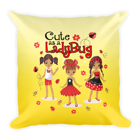 Cute as a Ladybug Square Pillow